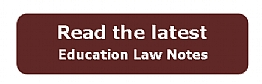 Click here to read the latest Issue of Education Law Notes